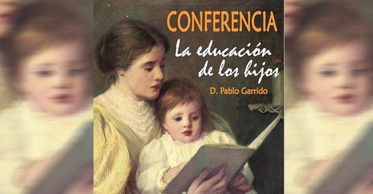 conferencia-educacion-de-los-hijos-2017
